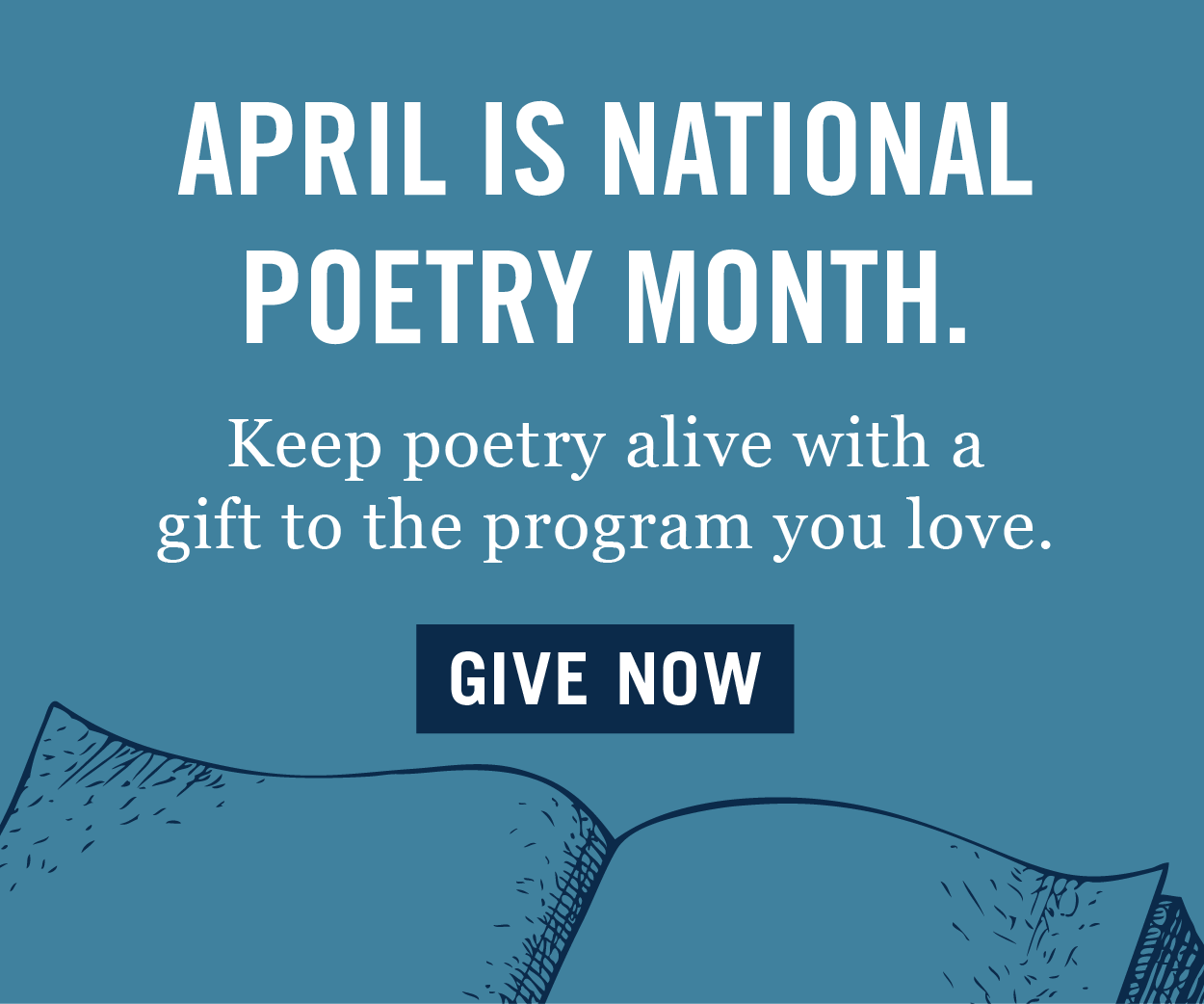 April is National Poetry Month - Keep poetry alive with a gift to the program you love - Give now
